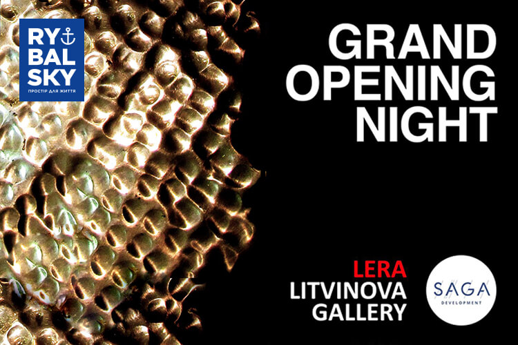 Grand opening night:  LERA LITVINOVA GALLERY will be opened in RYBALSKY