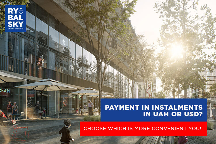 Payment in instalments in UAH or USD? Choose which is more convenient you!